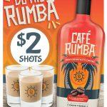 Café Rumba $2 Shots